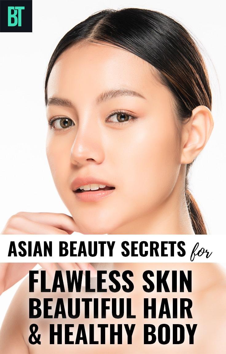 Asian Beauty Secrets for Flawless Skin, Beautiful Hair & Healthy Body