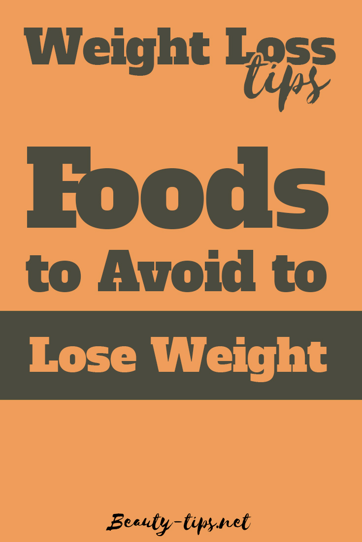 Food to Avoid to Lose Weight