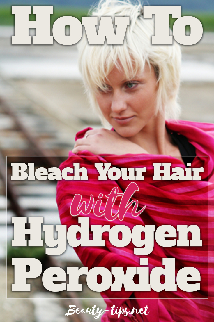 How to Bleach Your Hair with Hydrogen Peroxide
