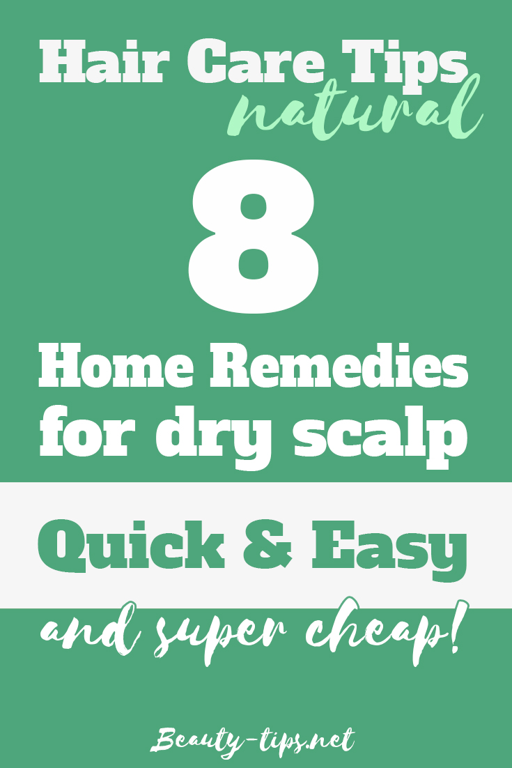 Home Remedies for Dry Scalp : Quick, Easy & Natural!