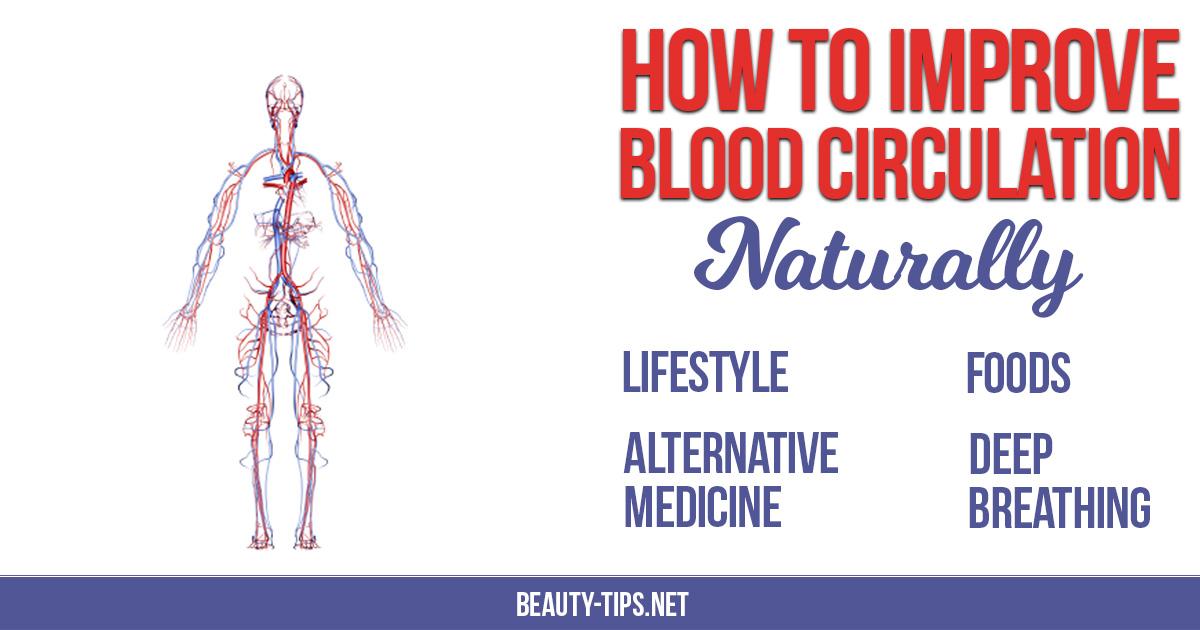 Increase Blood Circulation Naturally