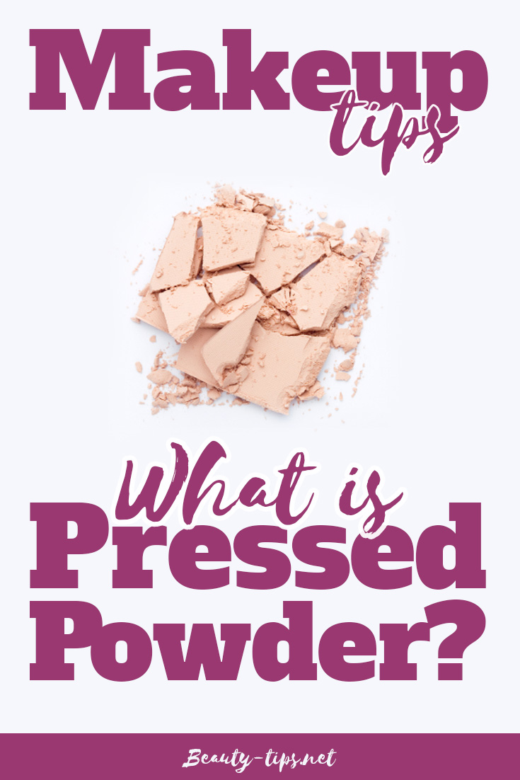Makeup Tips : What is Pressed Powder?