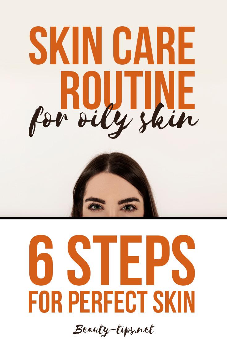 Skin Care Routine for Oily Skin