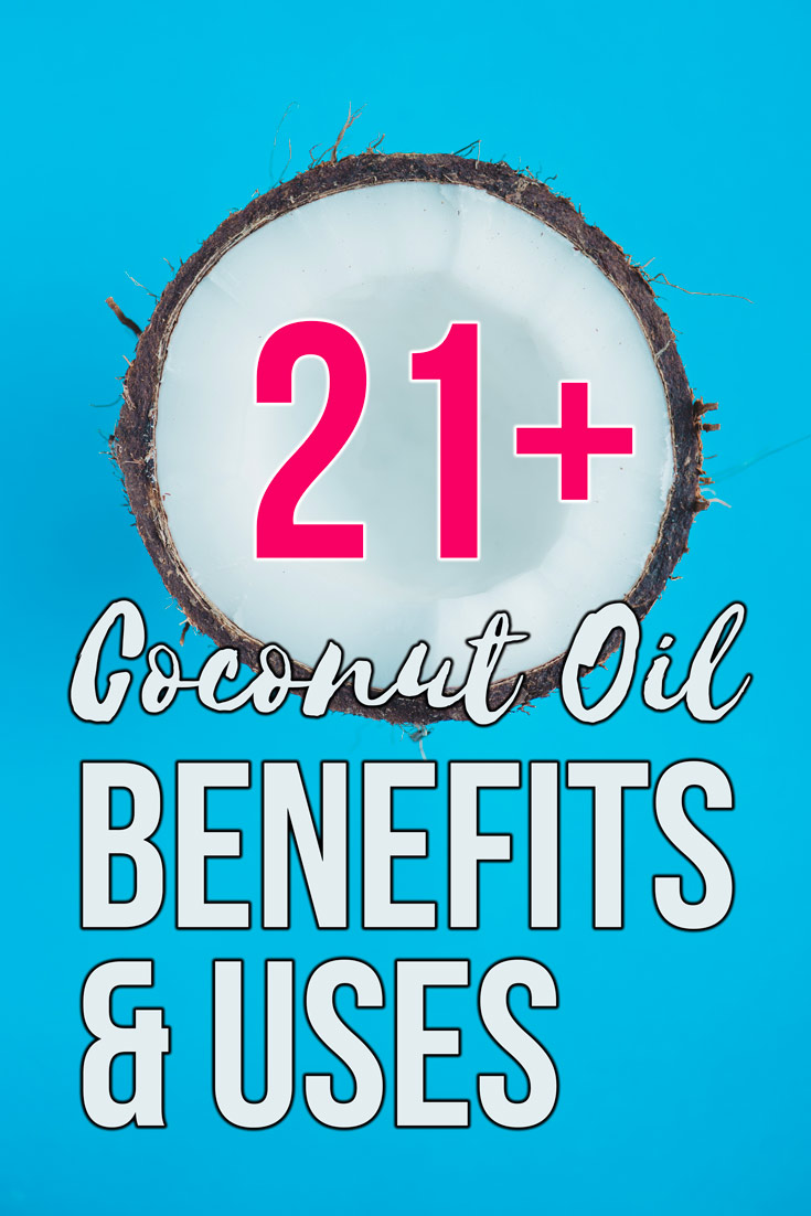 21+ Coconut Oil Benefits & Uses